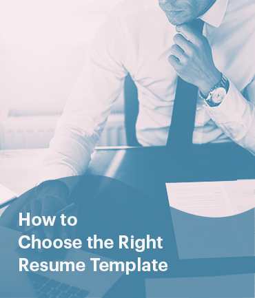 How To Choose The Right Resume Template