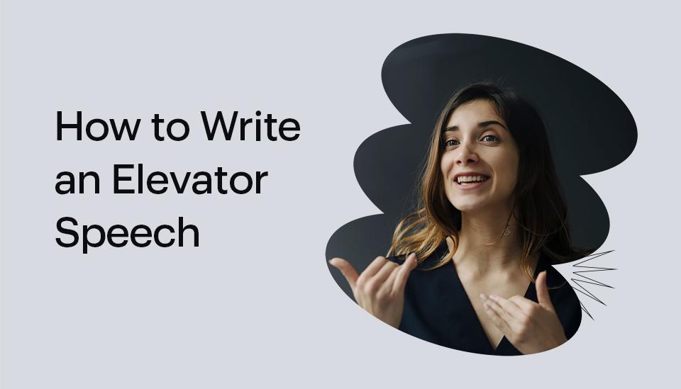 How To Write An Elevator Speech X